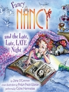 Fancy Nancy and the Late, Late, LATE Night (MP3)