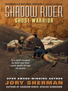 Ghost Warrior (eBook): Shadow Rider Series, Book 3