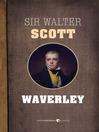 Waverley (eBook): Waverley Series, Book 1