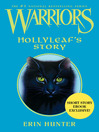 Hollyleaf's Story (eBook): Warriors: Novella Series, Book 1