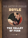 The Valley of Fear (eBook): Sherlock Holmes Series, Book 7