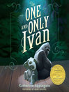 The One and Only Ivan (MP3)