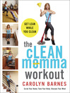 The cLEAN Momma Workout (eBook): Get lean while you clean
