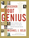 Discover Your Genius (MP3): How to Think Like History's Ten Most Revolutionary Minds