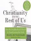 Christianity for the Rest of Us (MP3): How the Neighborhood Church Is Transforming the Faith