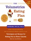 The Volumetrics Eating Plan (MP3): Techniques and Recipes for Feeling Full on Fewer Calories