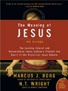 The Meaning of Jesus (eBook): Two Visions