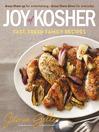 Joy of Kosher (eBook): Fast, Fresh Family Recipes