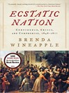 Ecstatic Nation (eBook): Confidence, Crisis, and Compromise, 1848-1877