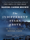The Indifferent Stars Above (eBook): The Harrowing Saga of a Donner Party Bride