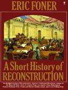 A Short History of Reconstruction (eBook)