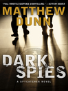 Dark Spies (eBook): Spycatcher Series, Book 4