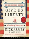 Give Us Liberty (MP3): A Tea Party Manifesto