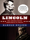 Lincoln (eBook): How Abraham Lincoln Ended Slavery in America: A Companion Book for Young Readers to the Steven Spielberg Film