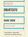 Smartcuts (MP3): How Hackers, Innovators, and Icons Accelerate Success