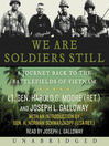 We Are Soldiers Still (MP3): A Journey Back to the Battlefields of Vietnam