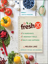 The Fresh 20 (eBook): 20-Ingredient Meal Plans for Health and Happiness 5 Nights a Week