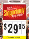 Shopportunity! (MP3): How to Be a Retail Revolutionary