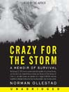 Crazy for the Storm (MP3): A Memoir of Survival