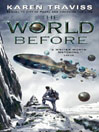 The World Before (eBook): Wess'Har Series, Book 3