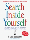 Search Inside Yourself (MP3): The Unexpected Path to Achieving Success, Happiness (and World Peace)