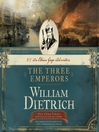 The Three Emperors (MP3): Ethan Gage Series, Book 7