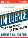 Influence (eBook): The Psychology of Persuasion