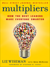 Multipliers (eBook): How the Best Leaders Make Everyone Smarter