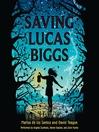 Saving Lucas Biggs (MP3)