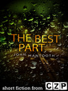 The Best Part (eBook): Short Story