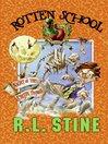 Night of the Creepy Things (eBook): Rotten School Series, Book 14