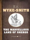 The Marvellous Land of Snergs (eBook)
