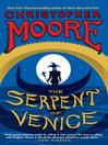 The Serpent of Venice (eBook): Fool Series, Book 2