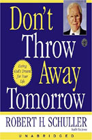 Don't Throw Away Tomorrow (MP3): Living God's Dream for Your Life