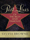 Past Lives of the Rich and Famous (eBook)