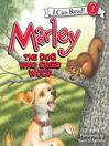 Marley (MP3): The Dog Who Cried Woof