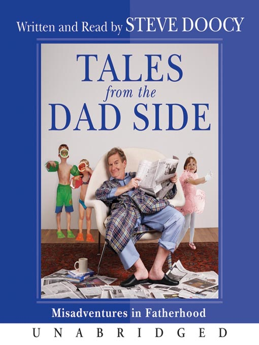 Tales from the Dad Side (MP3): Misadventures in Fatherhood