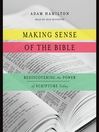 Making Sense of the Bible (MP3): Rediscovering the Power of Scripture Today