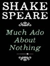 Much Ado About Nothing (eBook): A Comedy