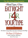 Eat Right 4 Your Type (MP3): The Individualized Diet Solution to Staying Healthy, Living Longer & Achieving Your Ideal Weight