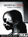 Mortal Coil (eBook): Short Story