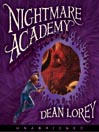 Nightmare Academy (MP3): Nightmare Academy Series, Book 1