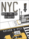 NYC Basic Tips and Etiquette (eBook)