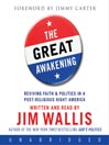 The Great Awakening (MP3): Reviving Faith and Politics in a Post-Religious Right America
