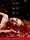 Love You Hate You Miss You (MP3)