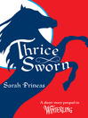 Thrice Sworn (eBook): A Short-Story Prequel to Winterling