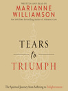 Tears to triumph [Audio eBook]