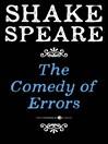 The Comedy of Errors (eBook): A Comedy