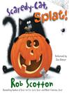 Scaredy-cat, Splat! [electronic resource]