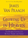 Growing Up in Heaven (MP3)